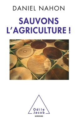 SAUVONS L'AGRICULTURE !