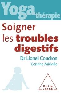YOGA-THERAPIE : SOIGNER LES TROUBLES DIGESTIFS