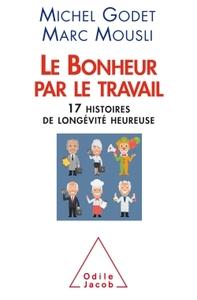 LE BONHEUR PAR LE TRAVAIL