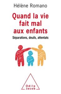 QUAND LA VIE FAIT MAL AUX ENFANTS