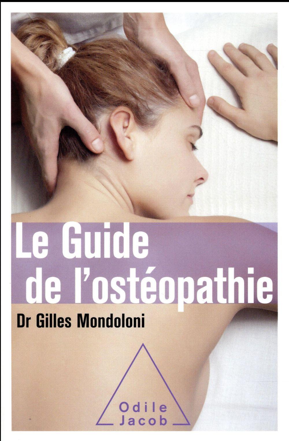 LE GUIDE DE L'OSTEOPATHIE