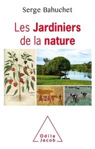 LES JARDINIERS DE LA NATURE
