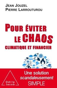 POUR EVITER LE CHAOS CLIMATIQUE ET FINANCIER