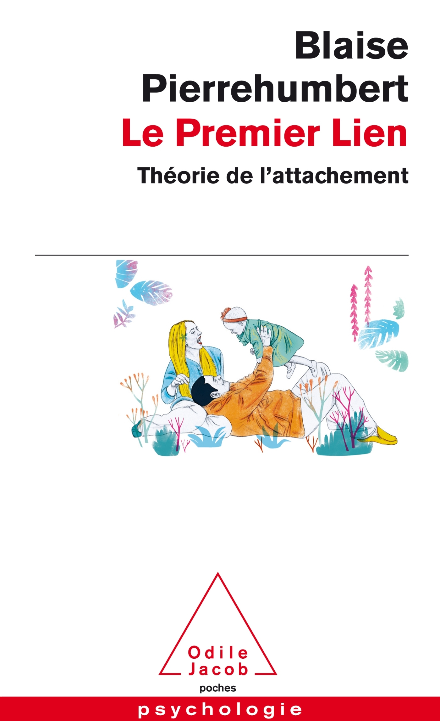 LE PREMIER LIEN - THEORIE DE L'ATTACHEMENT