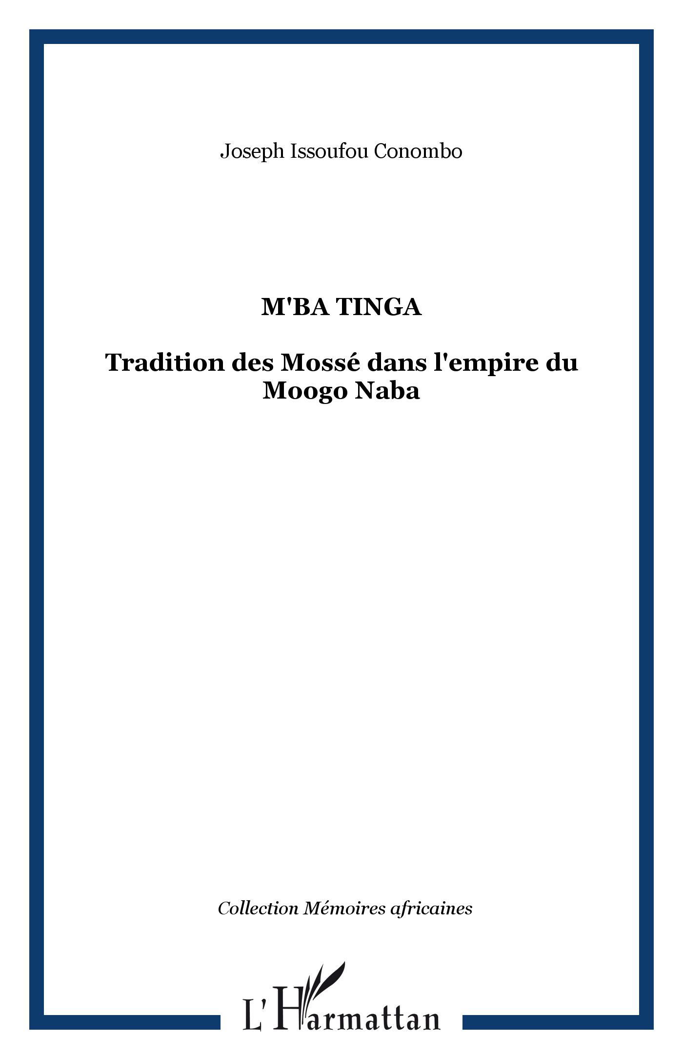 M'BA TINGA / TRADITIONS  DES MOSSES DANS L'EMPIRE...
