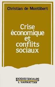 Crise économique et conflits sociaux
