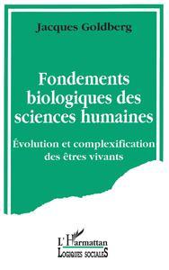 FONDEMENTS BIOLOGIQUES DES SCIENCES HUMAINES