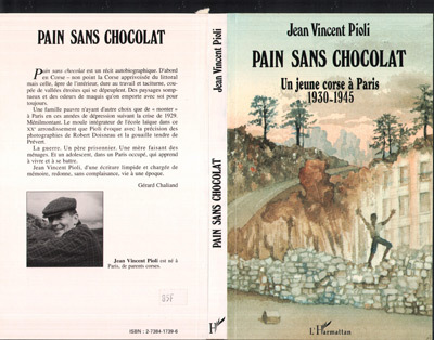 PAIN SANS CHOCOLAT. UN  ENFANT CORSE A PARIS 30-45