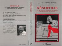 XENOFOLIE. LE SERVICE DES EETRANGERS ENREGISTRE UNE DI