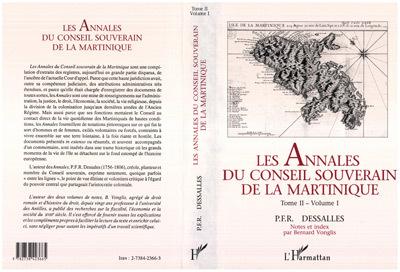 LES ANNALES DU CONSEIL SOUVERAIN DE LA MARTINIQUE - 4 VOLUMES