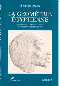 GEOMETRIE EGYPTIENNE (LA)  CONTRIBUTION DE L'AFRIQUE