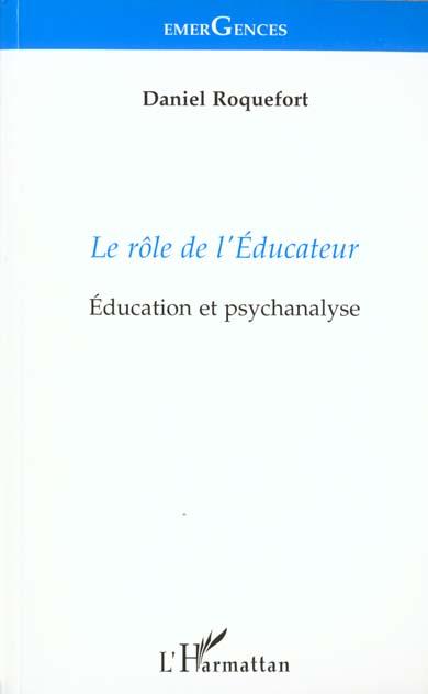 ROLE DE L'EDUCATEUR (LE)  EDUCATION ET PSYCHANALYSE