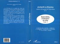 Innovation, croissance et crise (Tome 2)