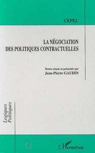 NEGOCIATION DES POLITIQUES CONTRACTUELLES (LA)