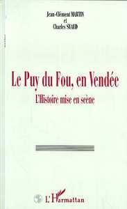 Le Puy du Fou, en Vendée