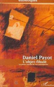 OBJET-FIBULE (L') LES PETITES ATTACHES DE L'ART CONTEM
