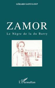 ZAMOR LE NEGRE DE LA DU BARRY