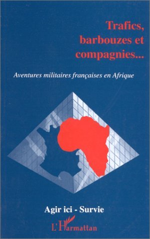TRAFICS, BARBOUZES ET COMPAGNIES…