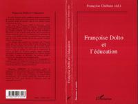 FRANCOISE DOLTO ET L'EDUCATION