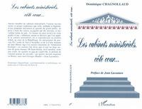 CABINETS MINISTERIELS COTE COUR...(LES)
