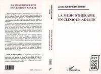 MUSICOTHERAPIE EN CLINIQUE ADULTE (LA)