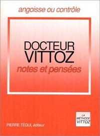 NOTES ET PENSEES - DOCTEUR VITTOZ