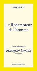 LE REDEMPTEUR DE L'HOMME - REDEMPTOR HOMINIS