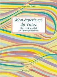MON EXPERIENCE DU VITTOZ