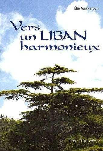 VERS UN LIBAN HARMONIEUX