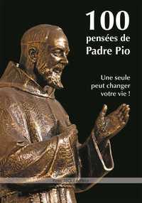 100 PENSEES DE PADRE PIO