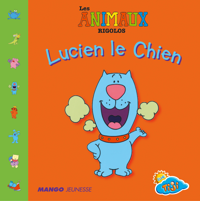 LUCIEN LE CHIEN
