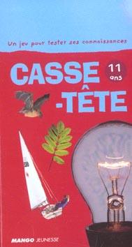 CASSE TETE 11 ANS