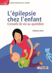 L EPILEPSIE CHEZ L ENFANT