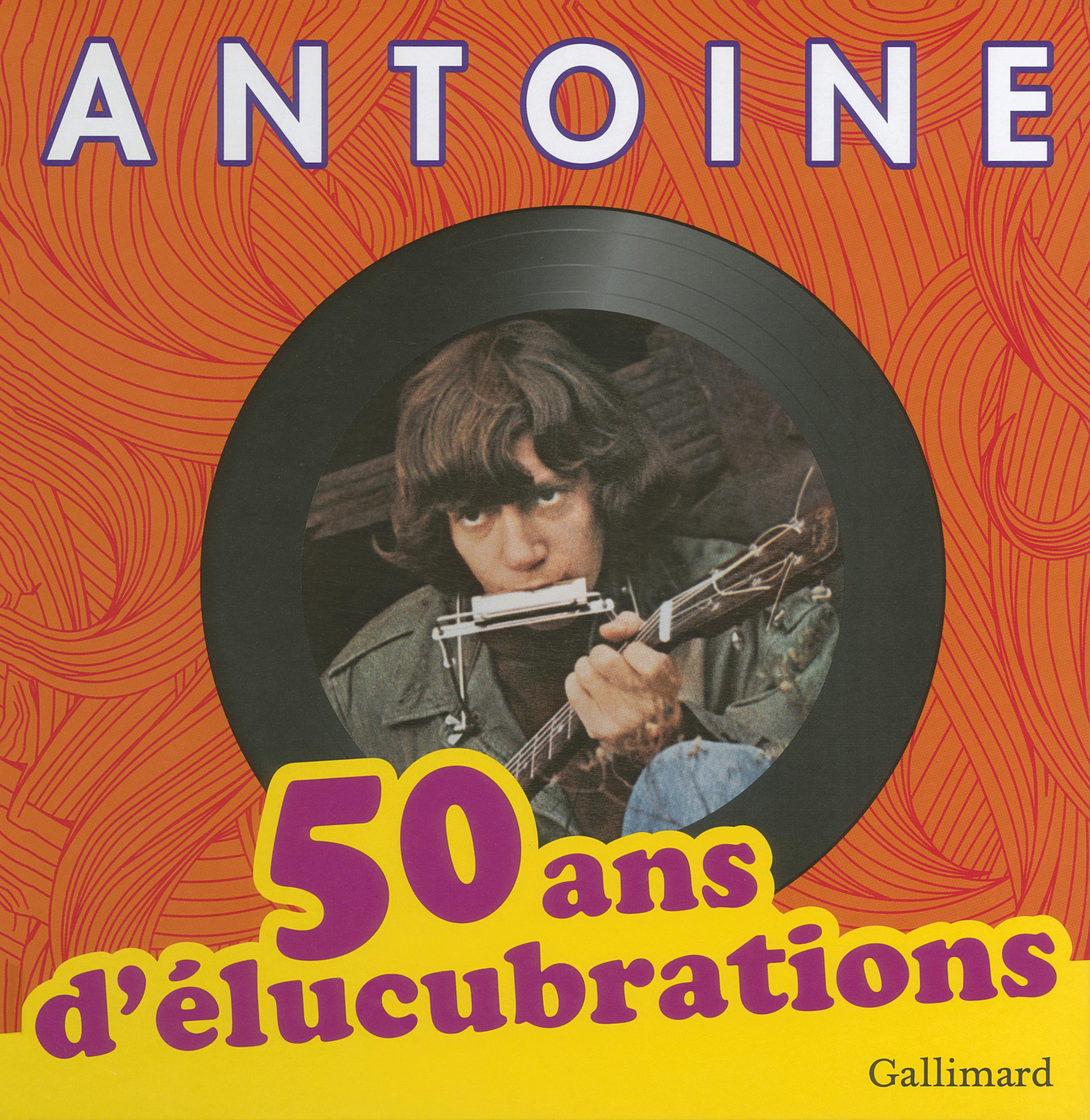 50 ANS D'ELUCUBRATIONS