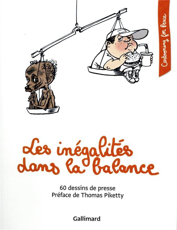 LES INEGALITES DANS LA BALANCE - 60 DESSINS DE PRESSE