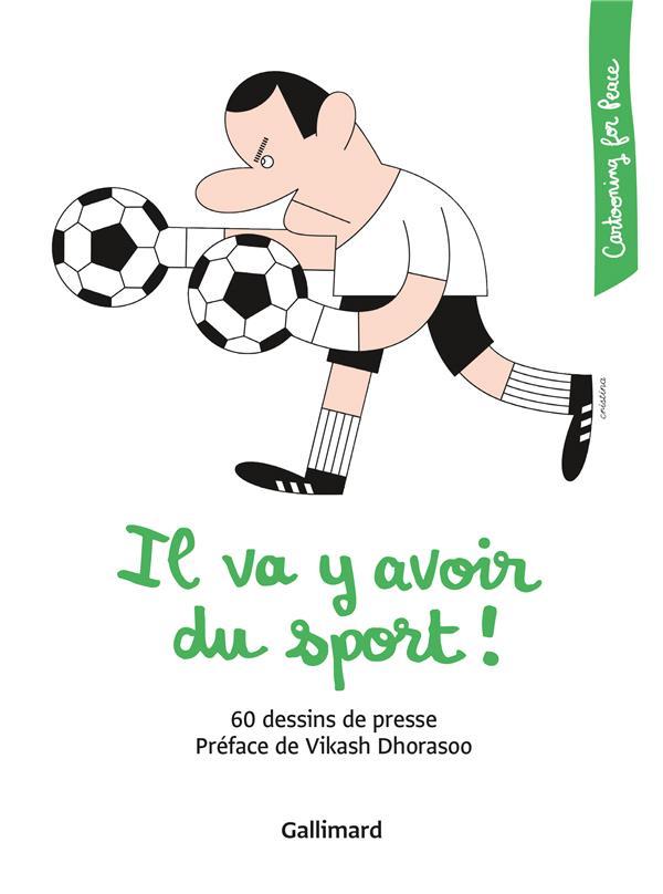 IL VA Y AVOIR DU SPORT ! - 60 DESSINS DE PRESSE
