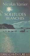 SOLITUDES BLANCHES ROMAN