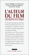L'AUTEUR DU FILM, DESCRIPTION D'UN COMBAT (SACD)