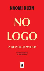 NO LOGO BABEL 545 - LA TYRANNIE DES MARQUES