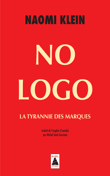 NO LOGO BABEL 545 - LA TYRANNIE DES MARQUES
