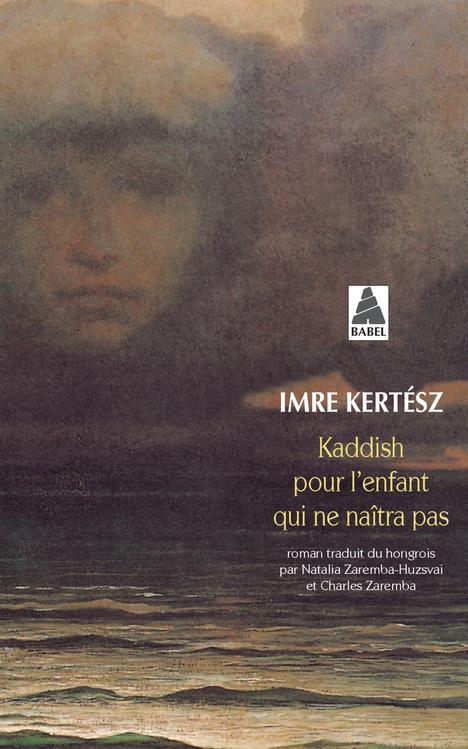 KADDISH POUR L'ENFANT QUI NE NAITRA PAS BABEL 609