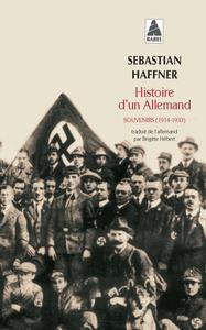 HISTOIRE D'UN ALLEMAND - SOUVENIRS 1914-1933 BABEL 653
