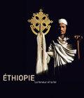 ETHIOPIE LA FERVEUR ET LA FOI