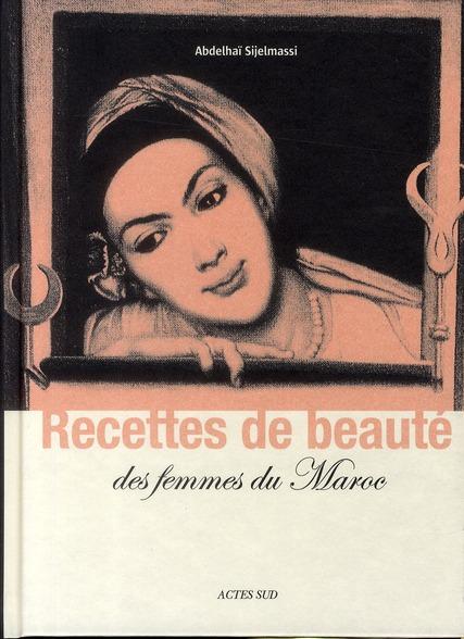 RECETTES DE BEAUTE DES FEMMES DU MAROC