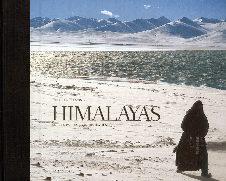 HIMALAYAS SUR LES PAS D'ALEXANDRA DAVID-NEEL