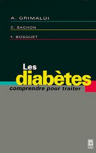 LES DIABETES : COMPRENDRE POUR TRAITER