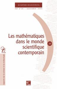 LES MATHEMATIQUES DANS LE MONDE SCIENTIFIQUE CONTEMPORAIN ACADEMIE DES SCIENCES RST N  20 NOVEMBRE 2