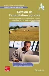 GESTION DE L'EXPLOITATION AGRICOLE (3. ED.) (COLL. AGRICULTURE D'AUJOURD'HUI)