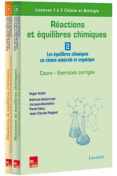 REACTIONS ET EQUILIBRES CHIMIQUES (LES 2 VOLUMES)