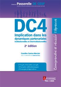 DC4 IMPLICATION DANS LES DYNAMIQUES PARTENARIALES INSTITUTIONNELLES ET INTERINSTITUTIONNELLES (2. ED